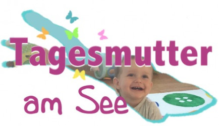 Tagesmutter am See -